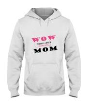 WOW MOM Hooded Sweatshirt thumbnail