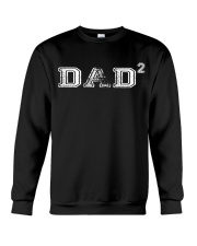 DAD2 Two Kids- Father of Two T-Shirt Crewneck Sweatshirt thumbnail