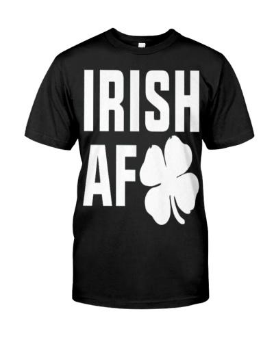 St Patricks Day Funny Irish AF