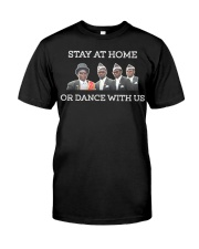 Stay at home or dance with us Premium Fit Mens Tee thumbnail