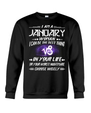 JANUARY WOMAN BEST OR WORST CHOOSE WISELY Crewneck Sweatshirt thumbnail