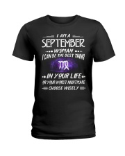 SEPTEMBER WOMAN BEST OR WORST CHOOSE WISELY Ladies T-Shirt thumbnail