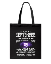 SEPTEMBER WOMAN BEST OR WORST CHOOSE WISELY Tote Bag thumbnail