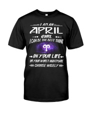 APRIL GIRL BEST OR WORST CHOOSE WISELY Premium Fit Mens Tee thumbnail