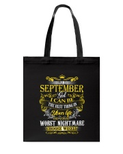 I'M A SEPTEMBER GIRL CHOOSE WISELY Tote Bag thumbnail