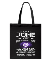 JUNE GIRL BEST OR WORST CHOOSE WISELY Tote Bag thumbnail