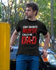 My favorite nurse calls me dad  Tshirt Classic T-Shirt apparel-classic-tshirt-lifestyle-front-44