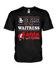 BE NICE TO THE WAITRESS SANTA IS WATCHING V-Neck T-Shirt thumbnail
