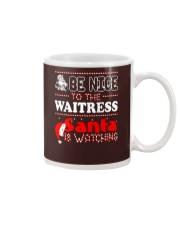 BE NICE TO THE WAITRESS SANTA IS WATCHING Mug thumbnail