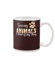SAVING ANIMALS IS KIND OF MY THING Mug thumbnail
