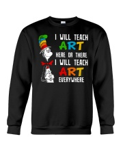 Art Teacher - Teach Art Everywhere Crewneck Sweatshirt thumbnail