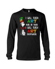 Art Teacher - Teach Art Everywhere Long Sleeve Tee thumbnail