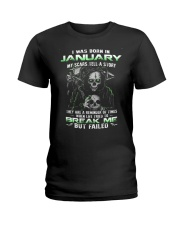 I WAS BORN IN JANUARY Ladies T-Shirt thumbnail