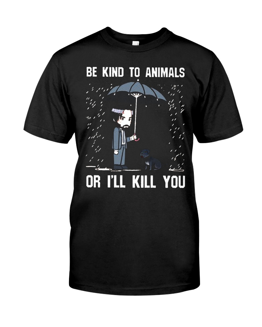 JW Be Kind To Animal Or I'll Kill You Premium Fit Mens Tee
