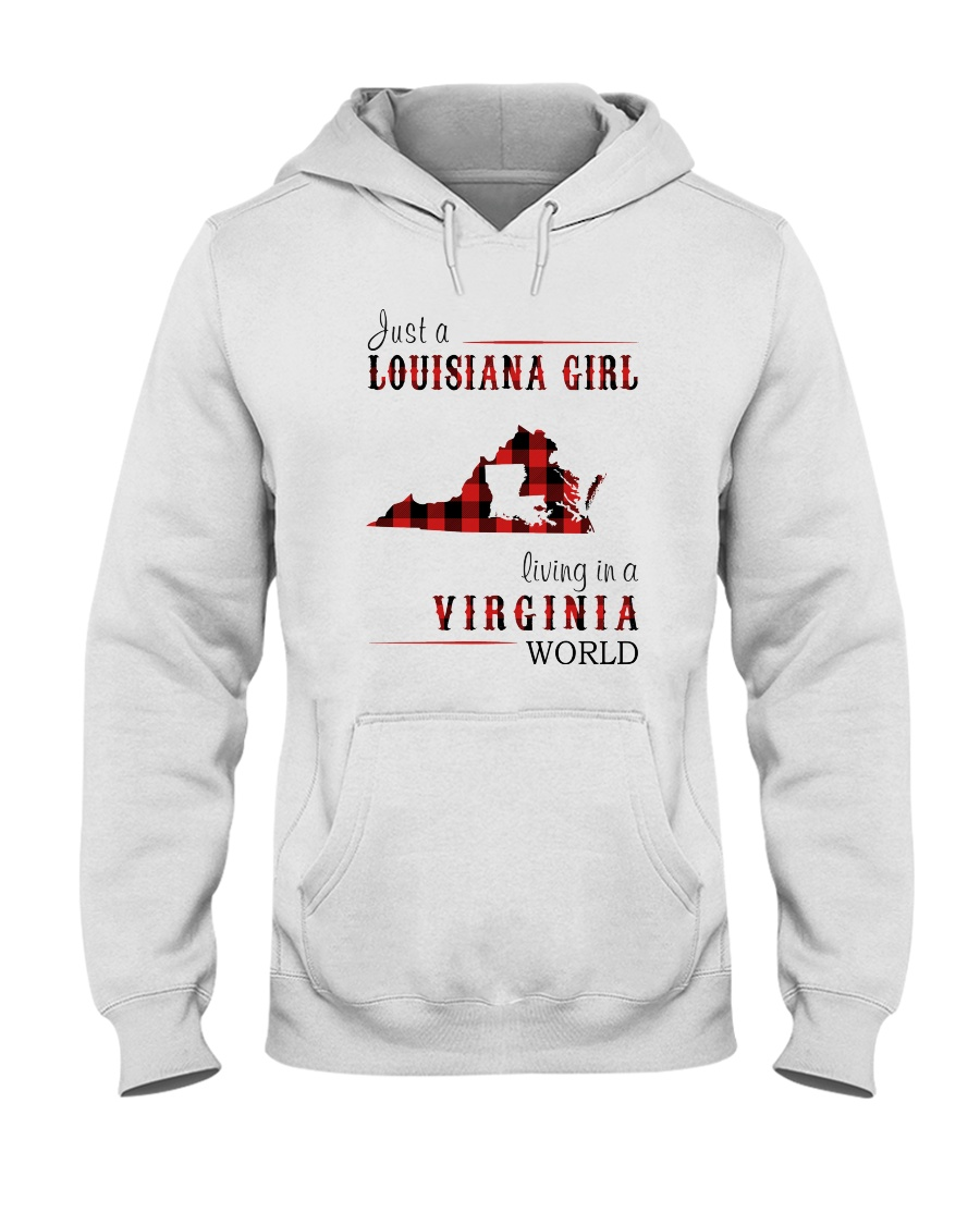 JUST A LOUISIANA GIRL IN A VIRGINIA WORLD Hooded Sweatshirt
