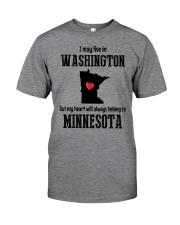 LIVE IN WASHINGTON BUT BELONG TO MINNESOTA Classic T-Shirt thumbnail