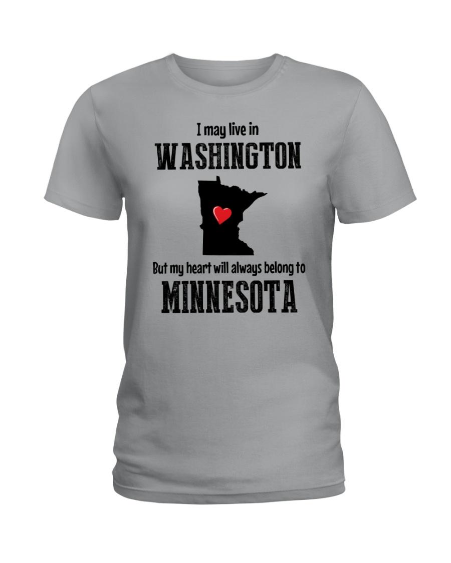 LIVE IN WASHINGTON BUT BELONG TO MINNESOTA Ladies T-Shirt