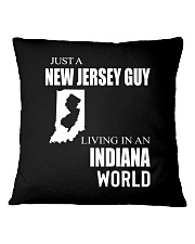 JUST A NEW JERSEY GUY IN AN INDIANA WORLD Square Pillowcase thumbnail