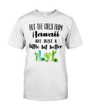 THE GIRLS FROM HAWAII JUST A LITTLE BIT BETTER Classic T-Shirt thumbnail