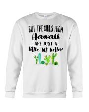 THE GIRLS FROM HAWAII JUST A LITTLE BIT BETTER Crewneck Sweatshirt thumbnail
