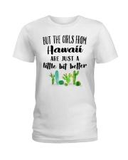 THE GIRLS FROM HAWAII JUST A LITTLE BIT BETTER Ladies T-Shirt front