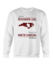 JUST A WISCONSIN GIRL IN A NORTH CAROLINA WORLD Crewneck Sweatshirt thumbnail