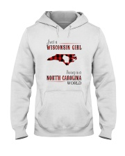 JUST A WISCONSIN GIRL IN A NORTH CAROLINA WORLD Hooded Sweatshirt front