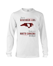 JUST A WISCONSIN GIRL IN A NORTH CAROLINA WORLD Long Sleeve Tee thumbnail
