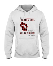 JUST A FLORIDA GIRL IN A WISCONSIN WORLD Hooded Sweatshirt front