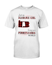 JUST AN ALABAMA GIRL IN A PENNSYLVANIA WORLD Classic T-Shirt thumbnail