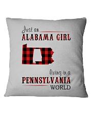 JUST AN ALABAMA GIRL IN A PENNSYLVANIA WORLD Square Pillowcase thumbnail