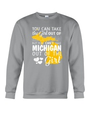 YOU CAN'T TAKE MICHIGAN OUT OF THE GIRL Crewneck Sweatshirt thumbnail