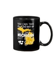 YOU CAN'T TAKE MICHIGAN OUT OF THE GIRL Mug thumbnail