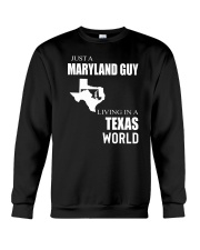 JUST A MARYLAND GUY IN A TEXAS WORLD Crewneck Sweatshirt thumbnail