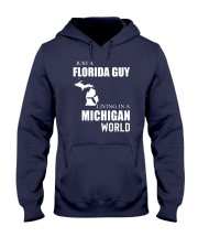 JUST A FLORIDA GUY IN A MICHIGAN WORLD Hooded Sweatshirt front