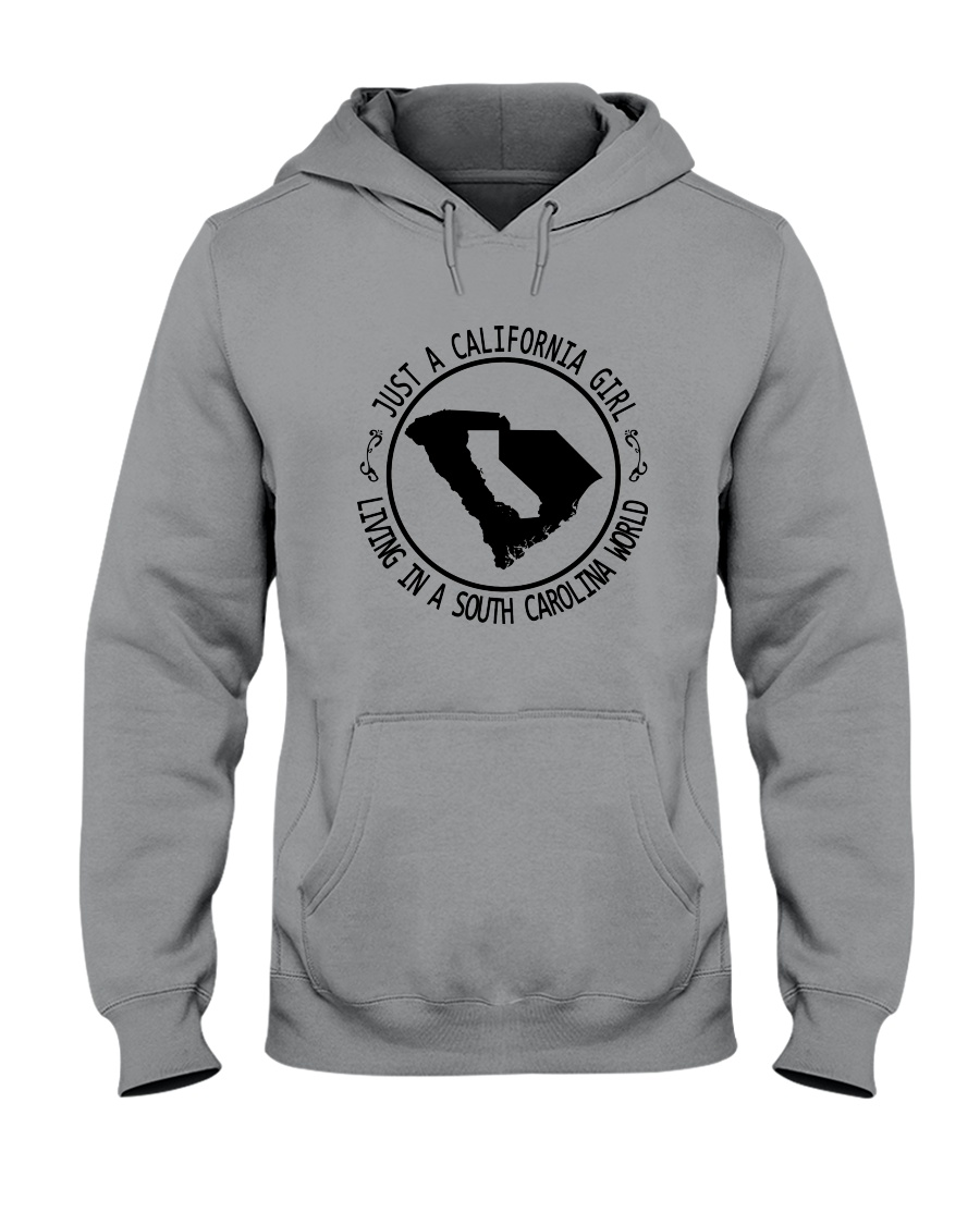 CALIFORNIA GIRL LIVING IN SOUTH CAROLINA WORLD Hooded Sweatshirt