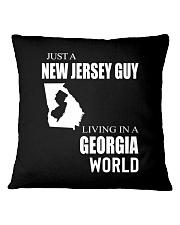 JUST A NEW JERSEY GUY IN A GEORGIA WORLD Square Pillowcase thumbnail
