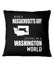 JUST A MASSACHUSETTS GUY IN A WASHINGTON WORLD Square Pillowcase thumbnail
