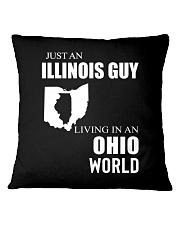 JUST AN ILLINOIS GUY IN AN OHIO WORLD Square Pillowcase thumbnail