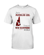 JUST A MICHIGAN GIRL IN A NEW HAMPSHIRE WORLD Classic T-Shirt thumbnail