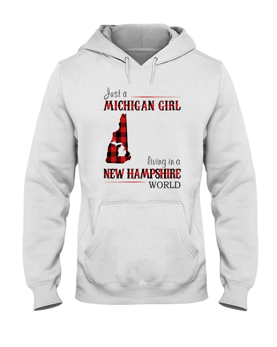 JUST A MICHIGAN GIRL IN A NEW HAMPSHIRE WORLD Hooded Sweatshirt