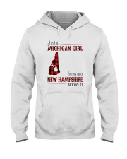 JUST A MICHIGAN GIRL IN A NEW HAMPSHIRE WORLD Hooded Sweatshirt front
