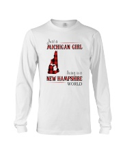 JUST A MICHIGAN GIRL IN A NEW HAMPSHIRE WORLD Long Sleeve Tee thumbnail