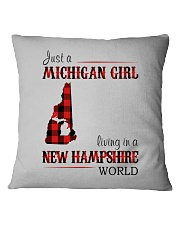 JUST A MICHIGAN GIRL IN A NEW HAMPSHIRE WORLD Square Pillowcase thumbnail