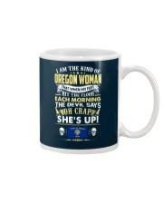 I AM THE KIND OF OREGON WOMAN Mug tile