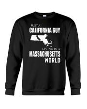 JUST A CALIFORNIA GUY IN A MASSACHUSETTS WORLD Crewneck Sweatshirt thumbnail