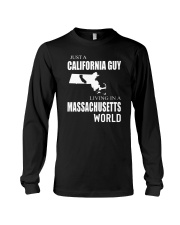 JUST A CALIFORNIA GUY IN A MASSACHUSETTS WORLD Long Sleeve Tee thumbnail