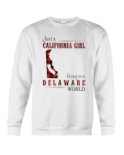 JUST A CALIFORNIA GIRL IN A DELAWARE WORLD Crewneck Sweatshirt thumbnail