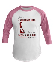 JUST A CALIFORNIA GIRL IN A DELAWARE WORLD Baseball Tee thumbnail