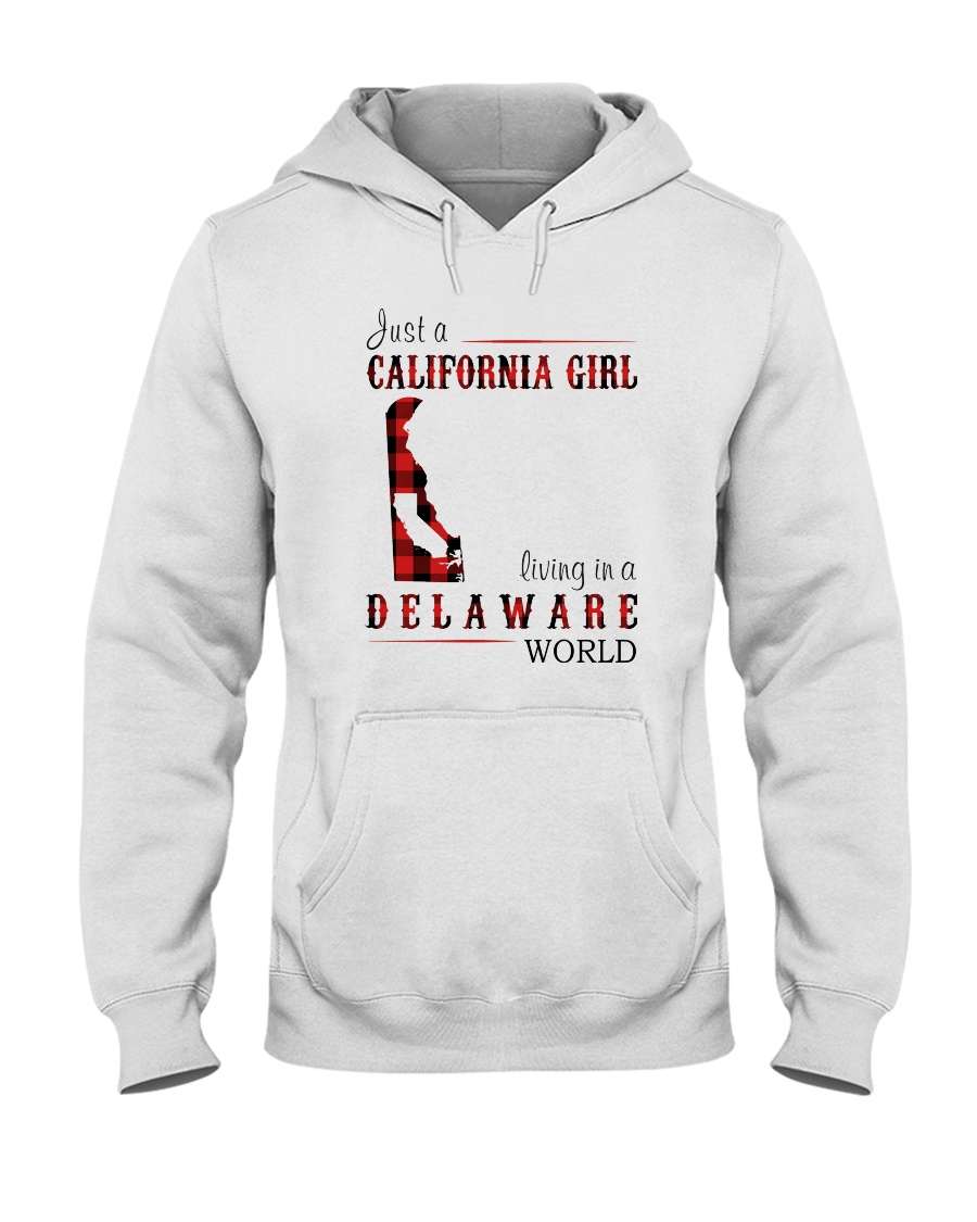JUST A CALIFORNIA GIRL IN A DELAWARE WORLD Hooded Sweatshirt